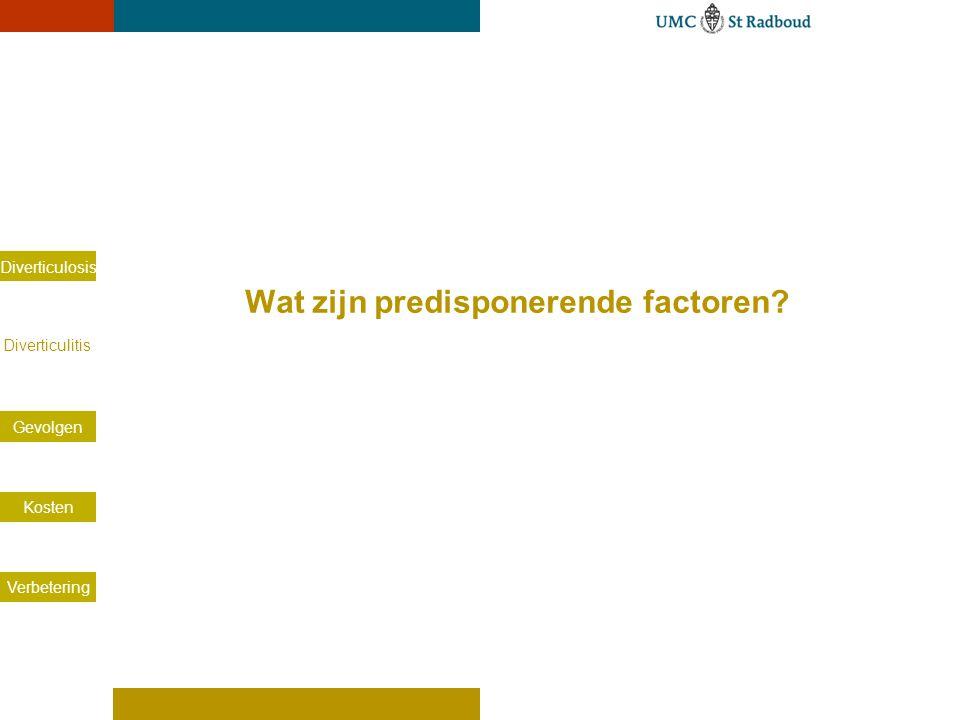 Diverticulitis predispositie