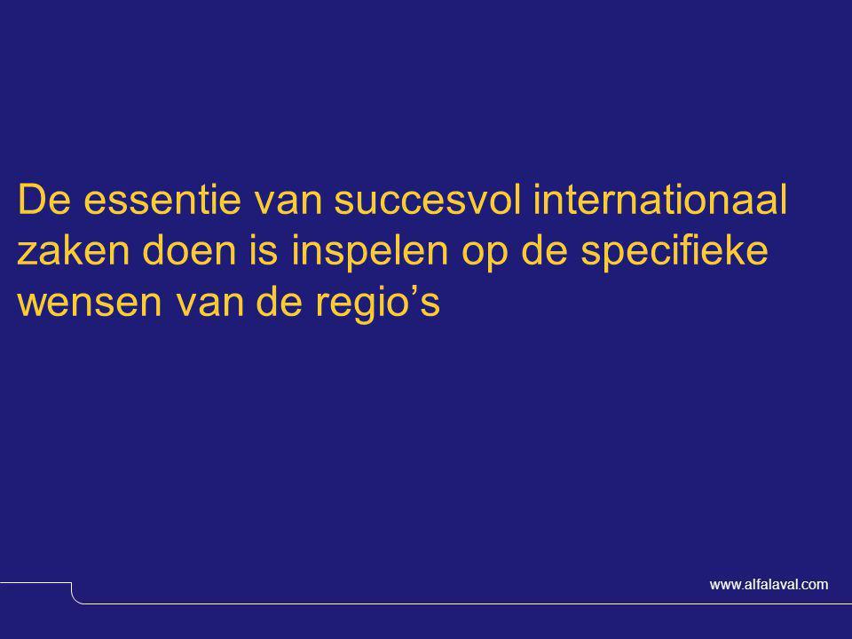 De essentie van succesvol internationaal zaken doen is inspelen op de specifieke wensen van de regio's