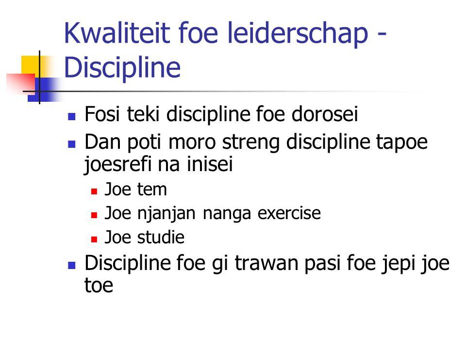 Kwaliteit foe leiderschap - Discipline