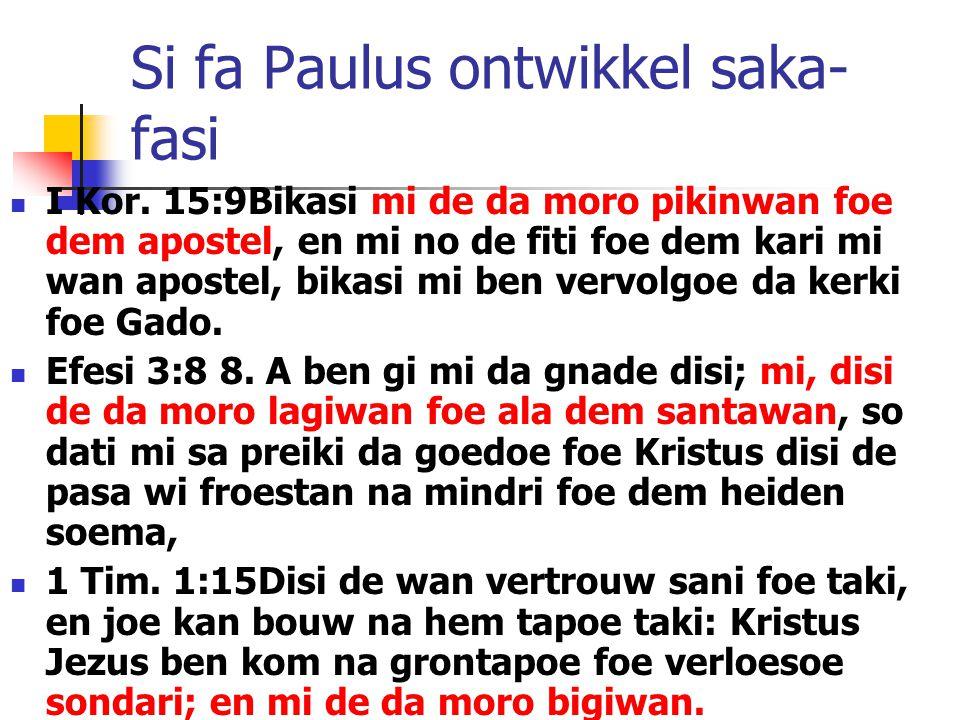 Si fa Paulus ontwikkel saka-fasi