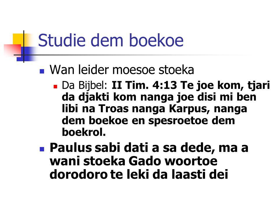 Studie dem boekoe Wan leider moesoe stoeka