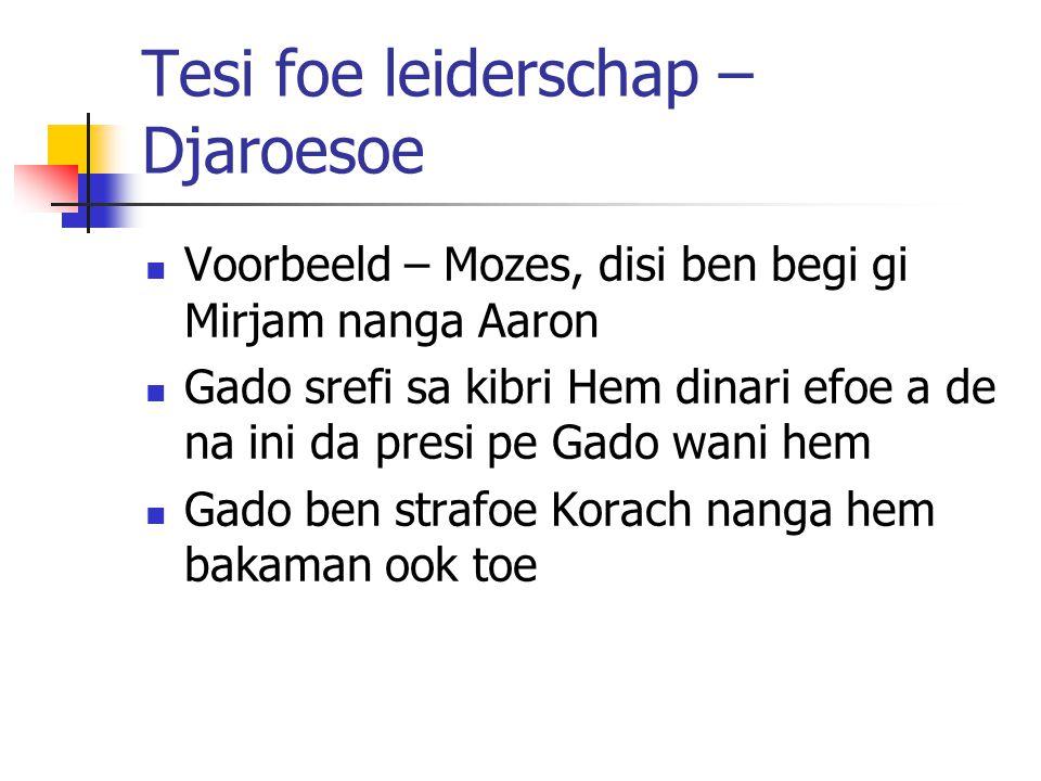 Tesi foe leiderschap – Djaroesoe