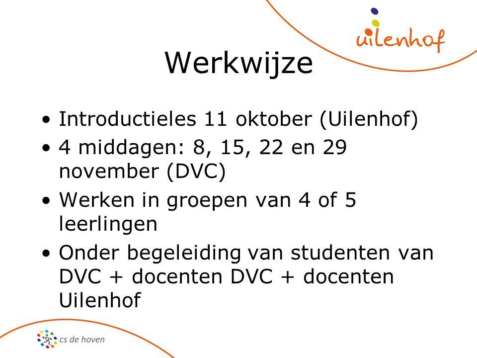Werkwijze Introductieles 11 oktober (Uilenhof)