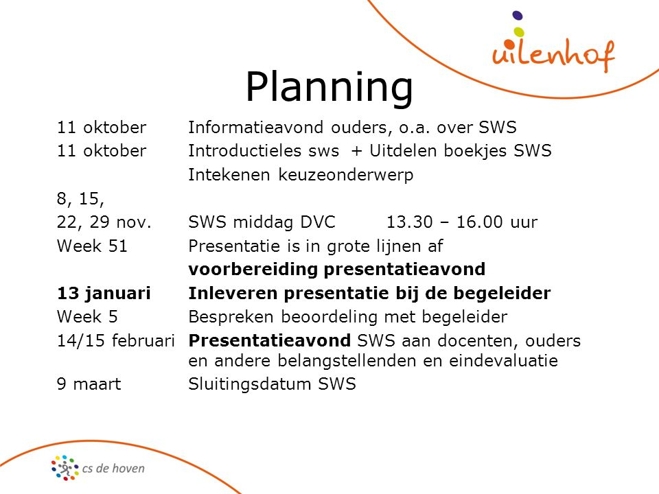 Planning 11 oktober Informatieavond ouders, o.a. over SWS
