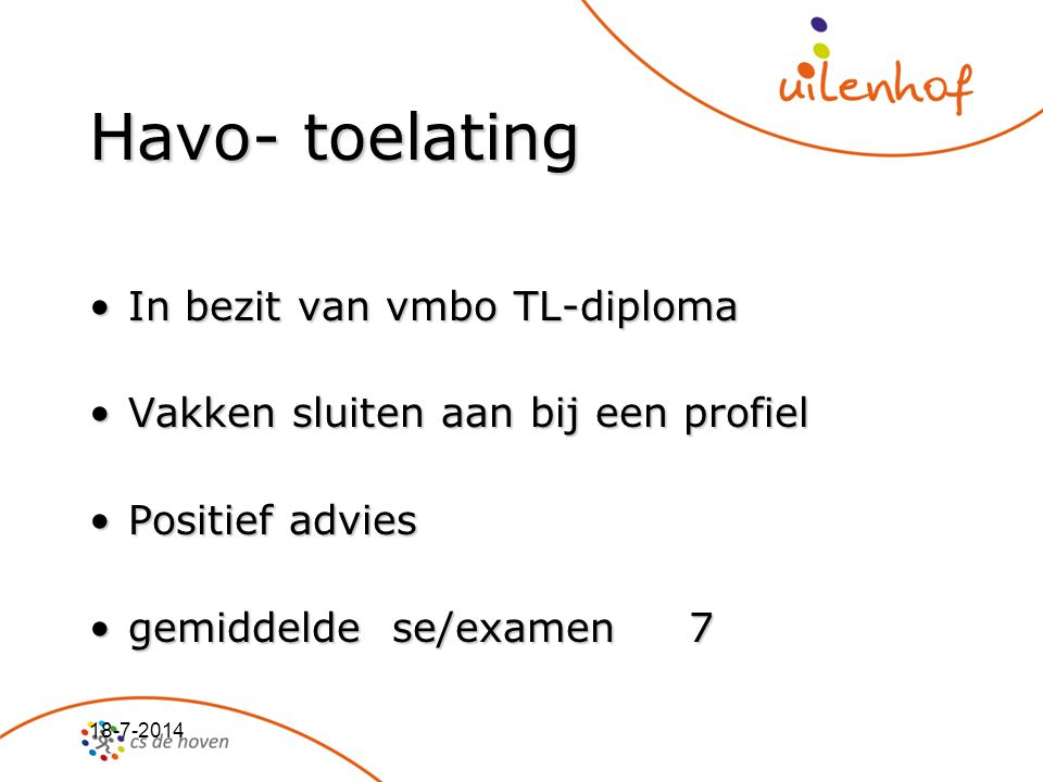 Havo- toelating In bezit van vmbo TL-diploma