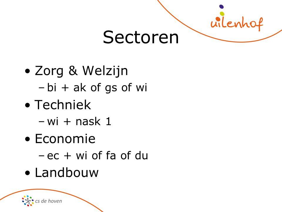 Sectoren Zorg & Welzijn Techniek Economie Landbouw bi + ak of gs of wi