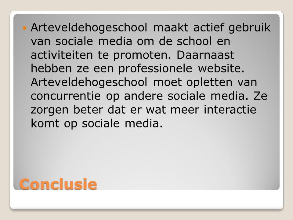 Arteveldehogeschool maakt actief gebruik van sociale media om de school en activiteiten te promoten. Daarnaast hebben ze een professionele website. Arteveldehogeschool moet opletten van concurrentie op andere sociale media. Ze zorgen beter dat er wat meer interactie komt op sociale media.