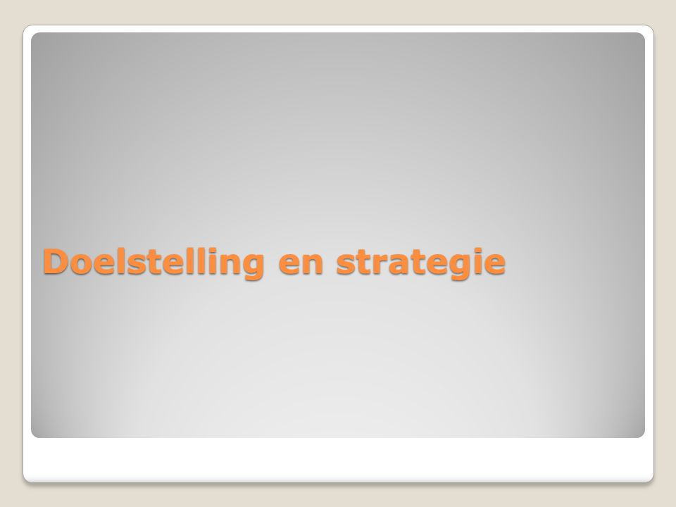 Doelstelling en strategie