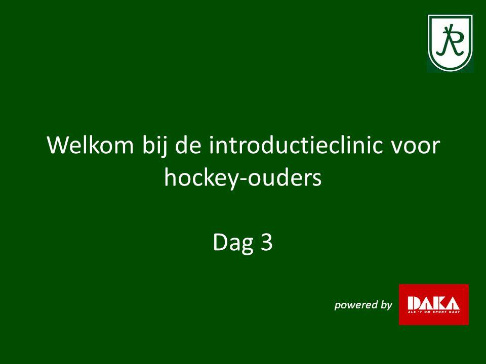 Welkom bij de introductieclinic voor hockey-ouders Dag 3