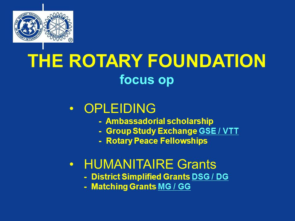 THE ROTARY FOUNDATION focus op