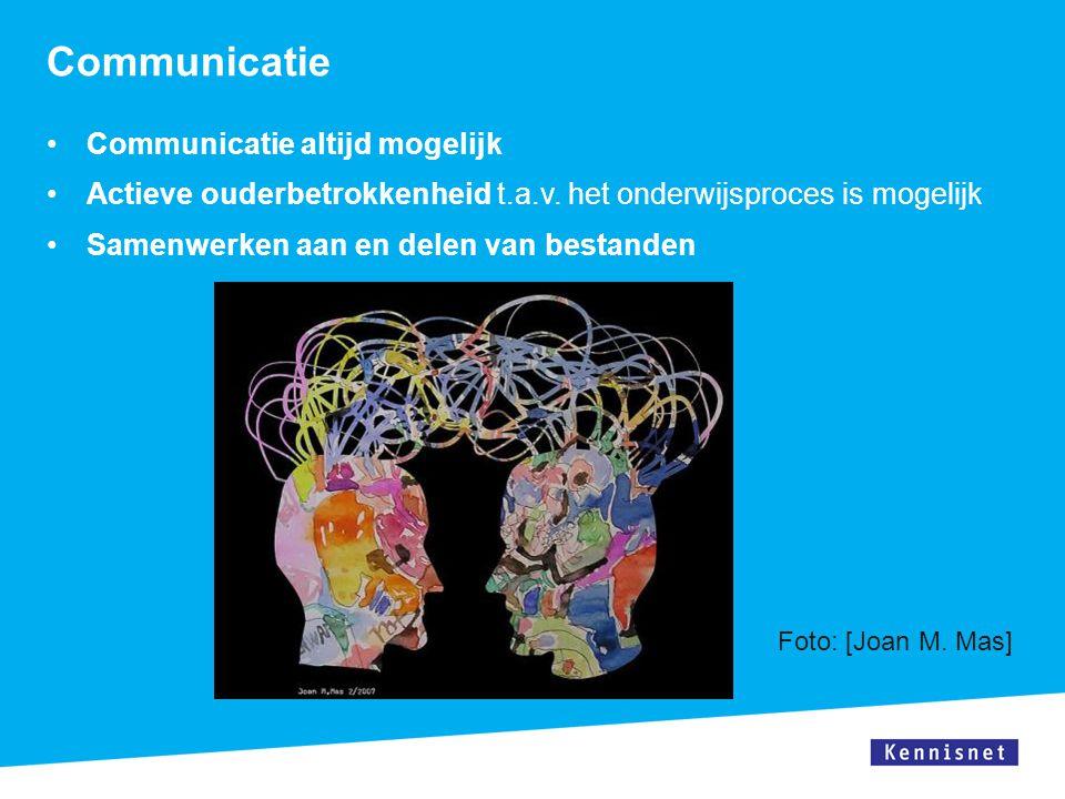 Communicatie Communicatie altijd mogelijk