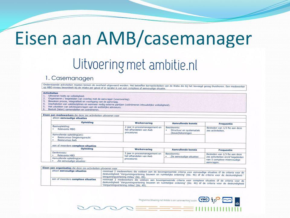 Eisen aan AMB/casemanager