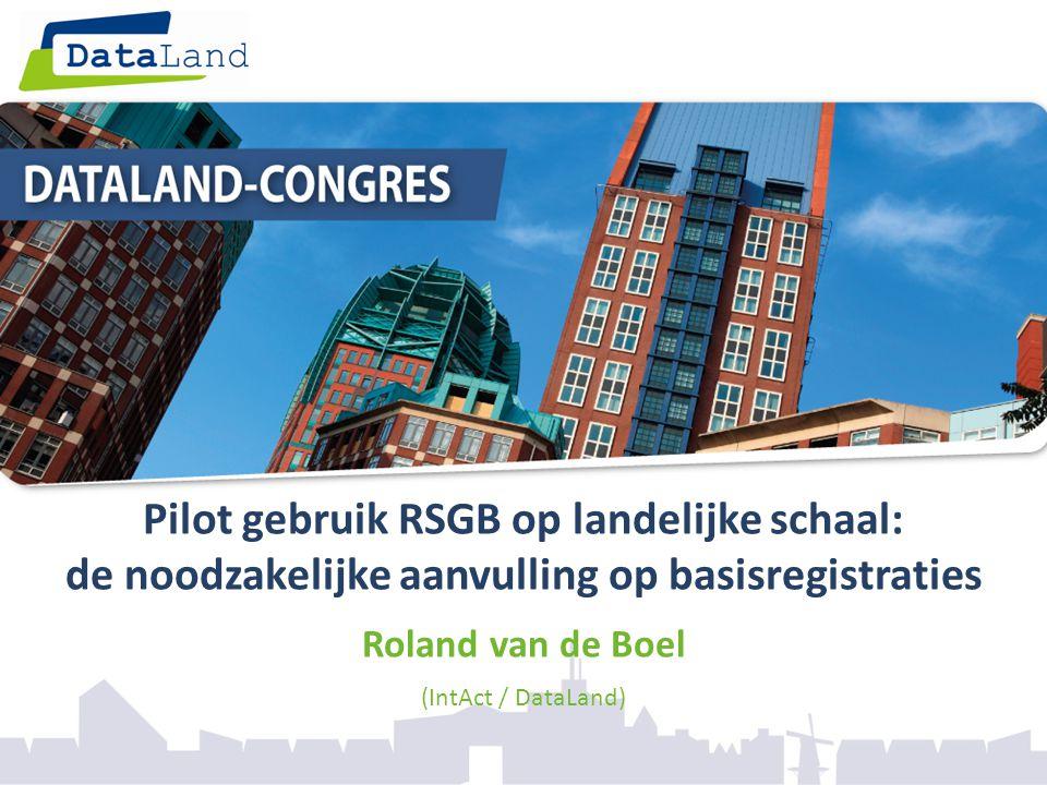 Pilot gebruik RSGB op landelijke schaal: