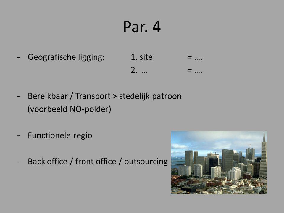 Par. 4 Geografische ligging: 1. site = …. 2. … = ….