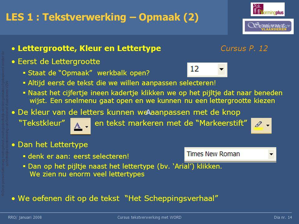 LES 1 : Tekstverwerking – Opmaak (2)