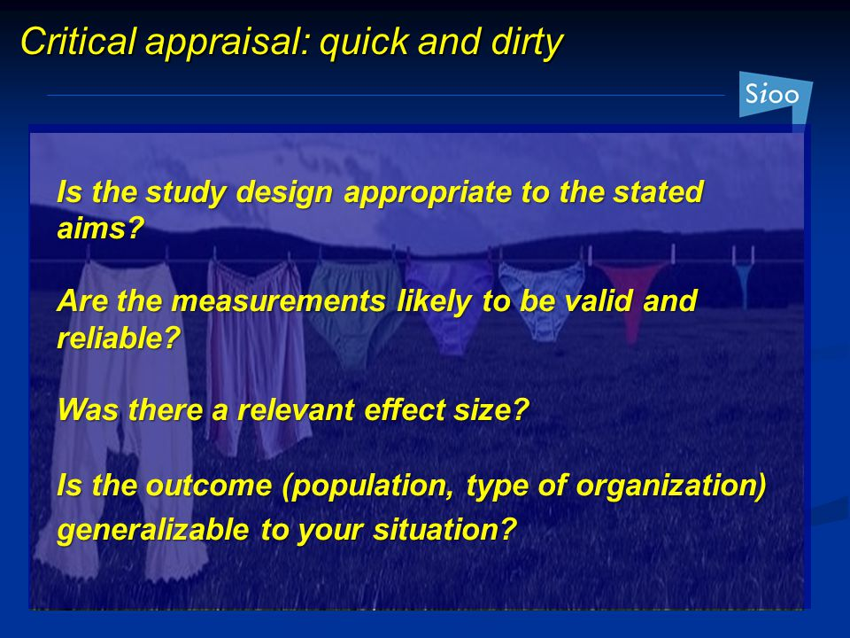 Critical appraisal: quick and dirty