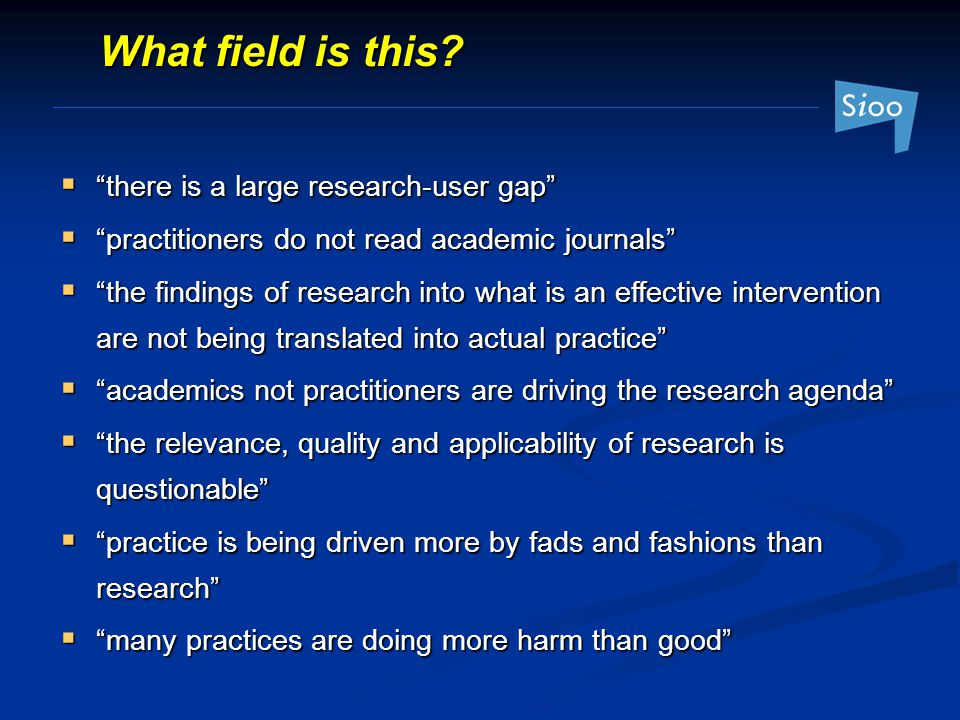 What field is this there is a large research-user gap