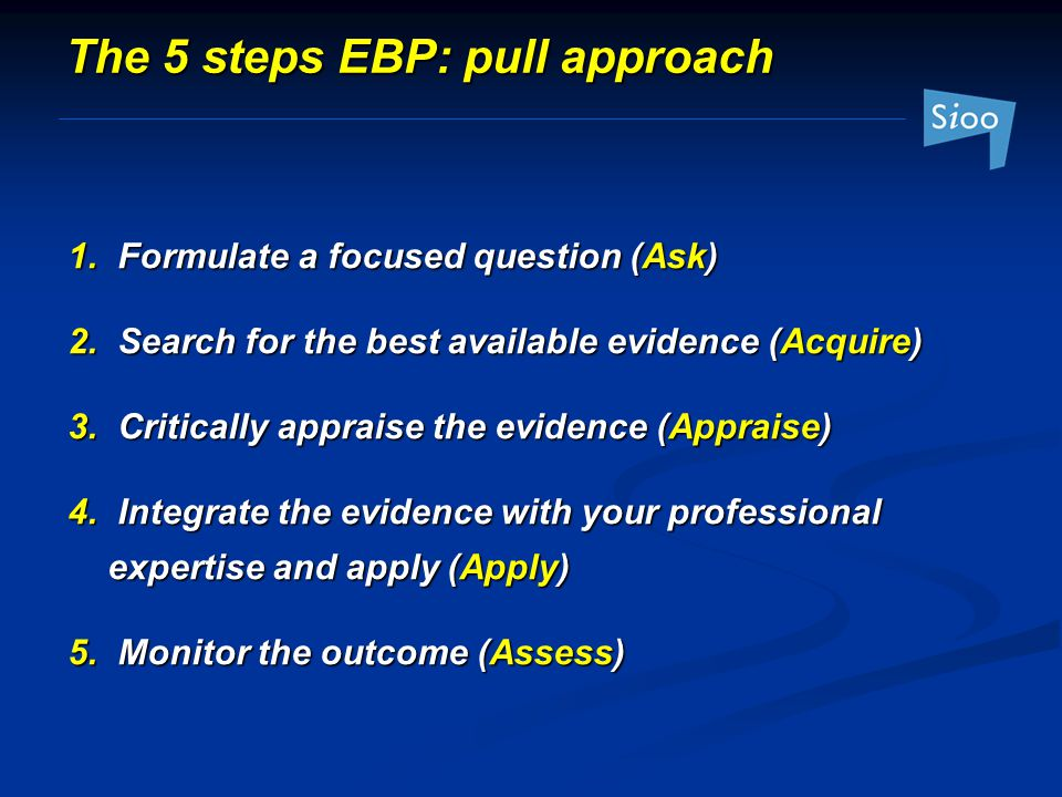 The 5 steps EBP: pull approach