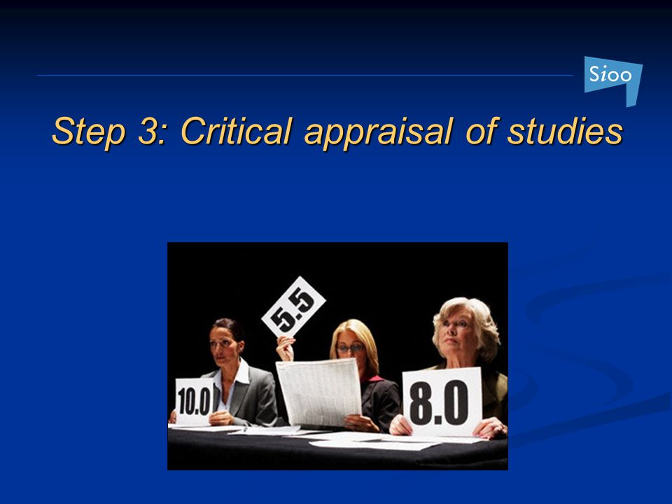 Step 3: Critical appraisal of studies