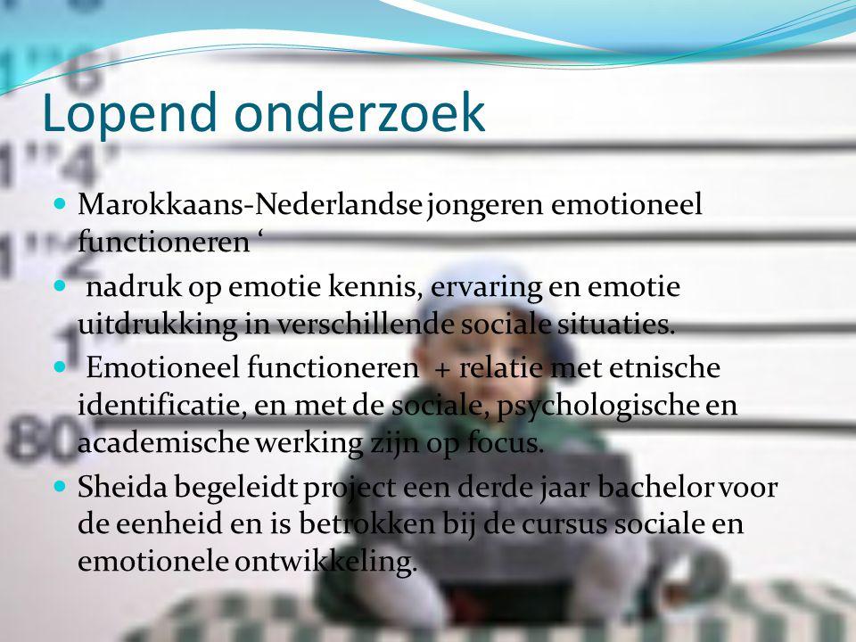 Lopend onderzoek Marokkaans-Nederlandse jongeren emotioneel functioneren '