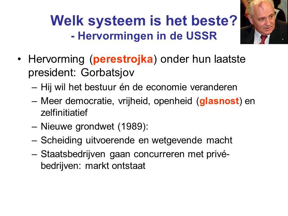 Welk systeem is het beste - Hervormingen in de USSR