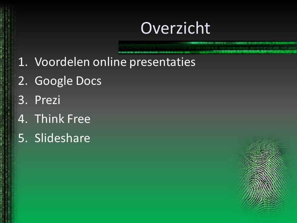 Overzicht Voordelen online presentaties Google Docs Prezi Think Free