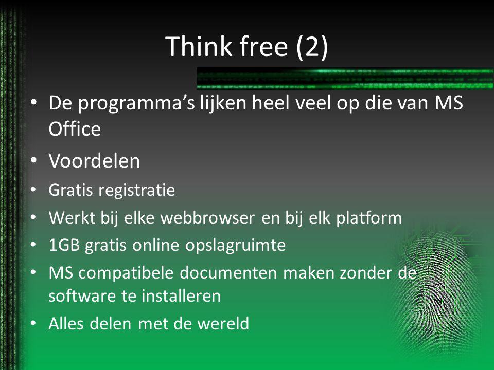Think free (2) De programma's lijken heel veel op die van MS Office
