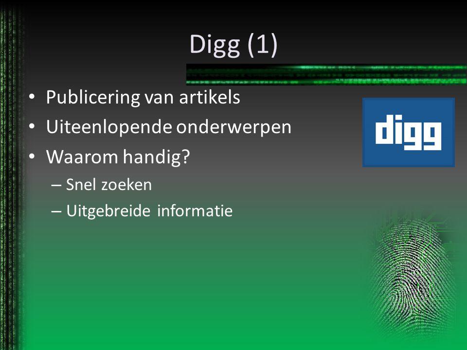 Digg (1) Publicering van artikels Uiteenlopende onderwerpen