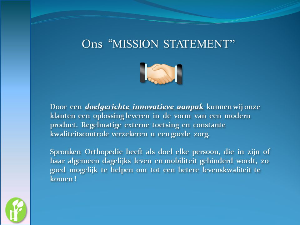 Ons MISSION STATEMENT