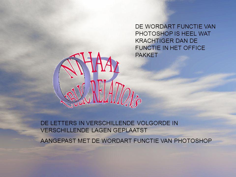 DE WORDART FUNCTIE VAN PHOTOSHOP IS HEEL WAT KRACHTIGER DAN DE FUNCTIE IN HET OFFICE PAKKET