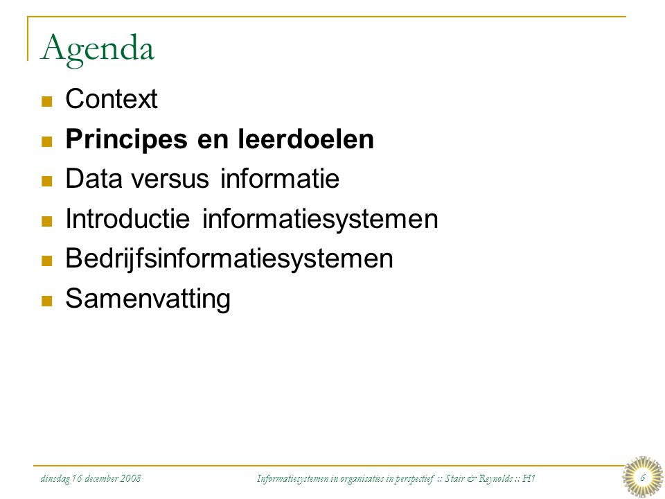 Agenda Context Principes en leerdoelen Data versus informatie