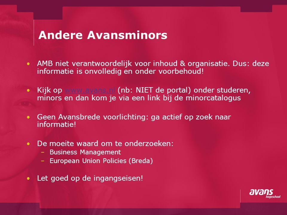 Andere Avansminors AMB niet verantwoordelijk voor inhoud & organisatie. Dus: deze informatie is onvolledig en onder voorbehoud!