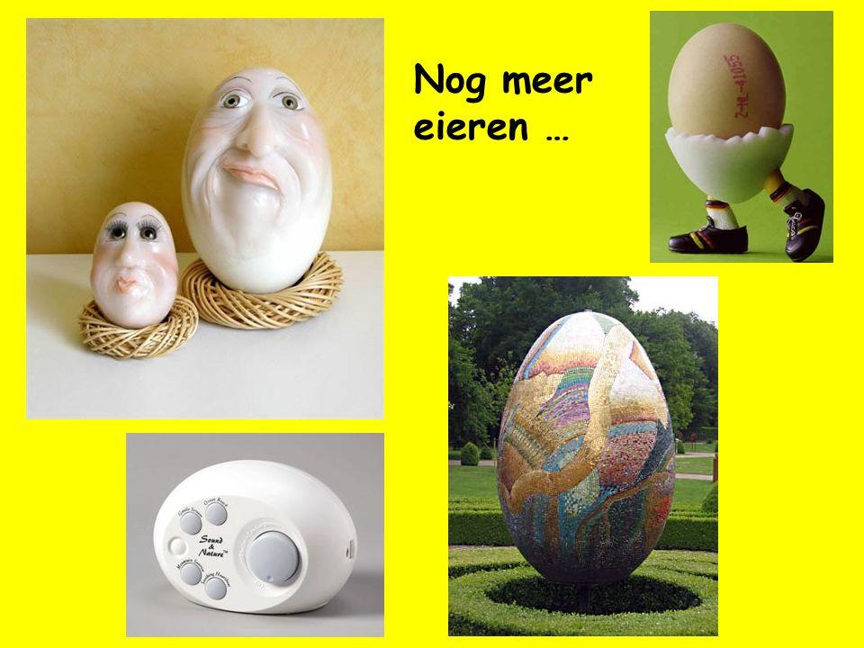 Nog meer eieren …
