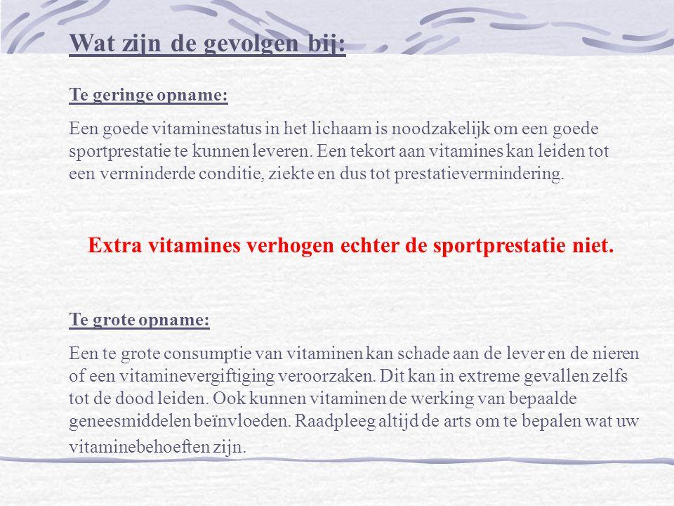Extra vitamines verhogen echter de sportprestatie niet.