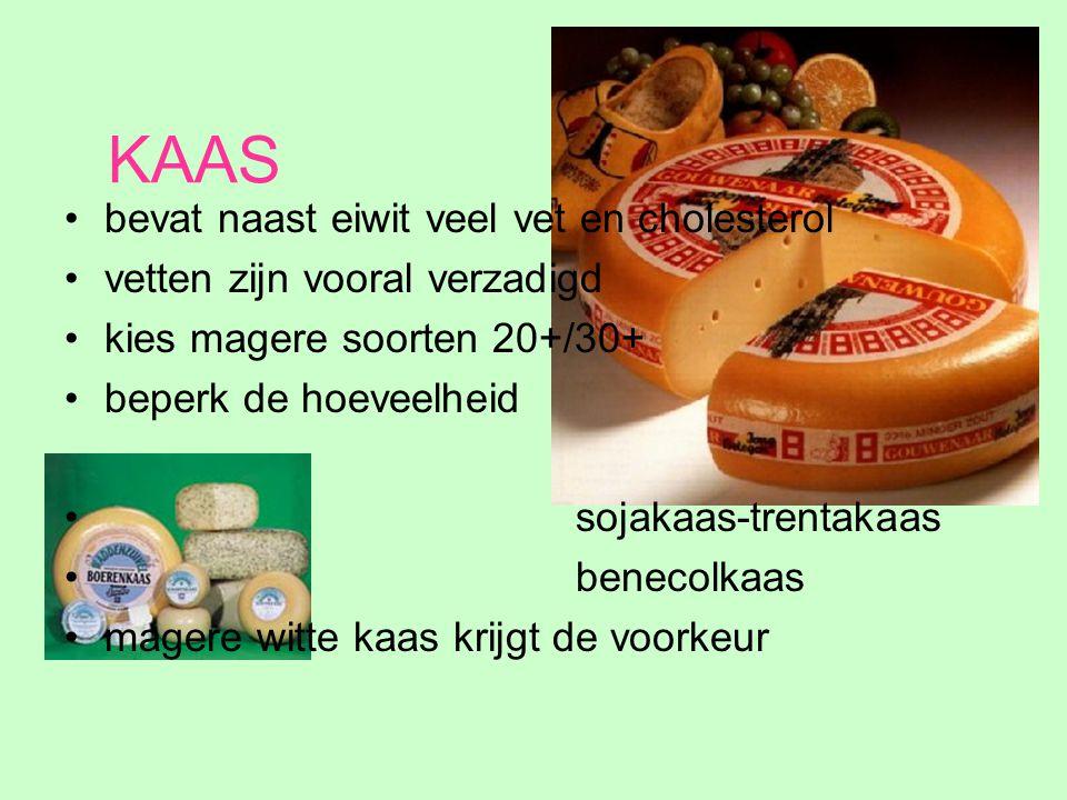KAAS bevat naast eiwit veel vet en cholesterol