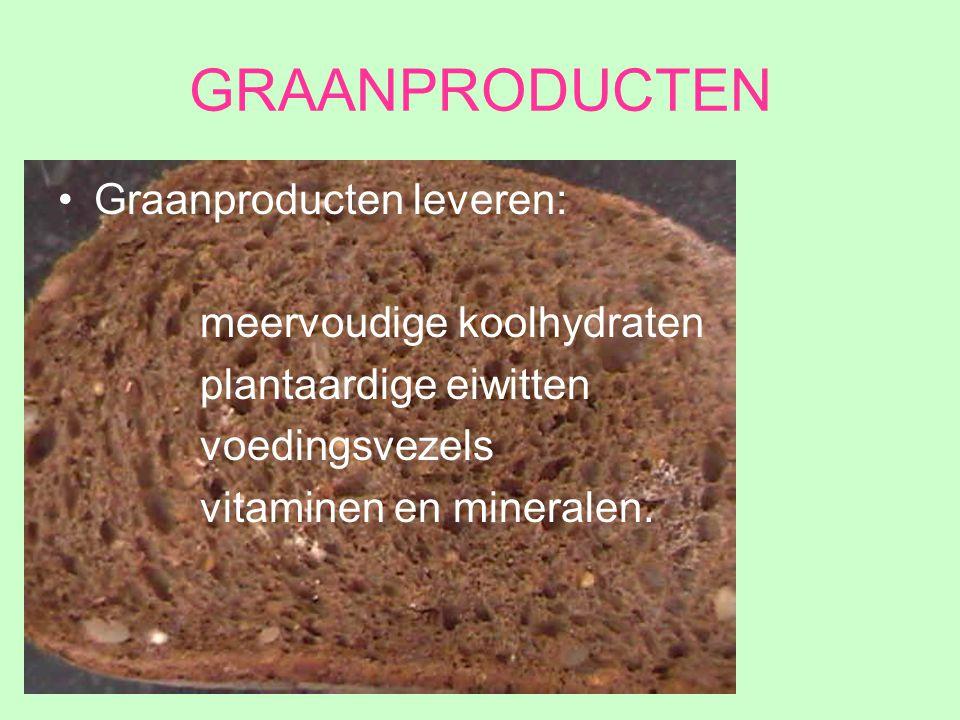GRAANPRODUCTEN Graanproducten leveren: meervoudige koolhydraten