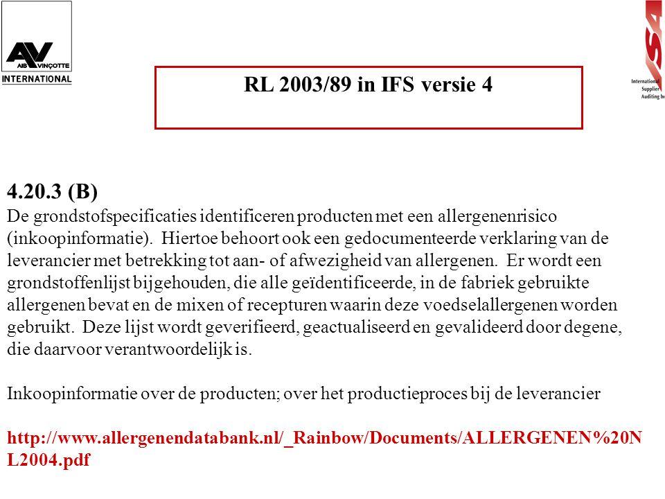 RL 2003/89 in IFS versie 4 4.20.3 (B)