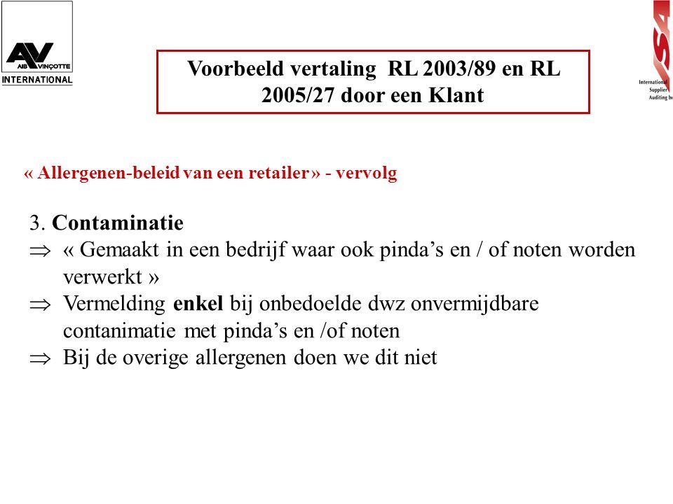 Voorbeeld vertaling RL 2003/89 en RL 2005/27 door een Klant