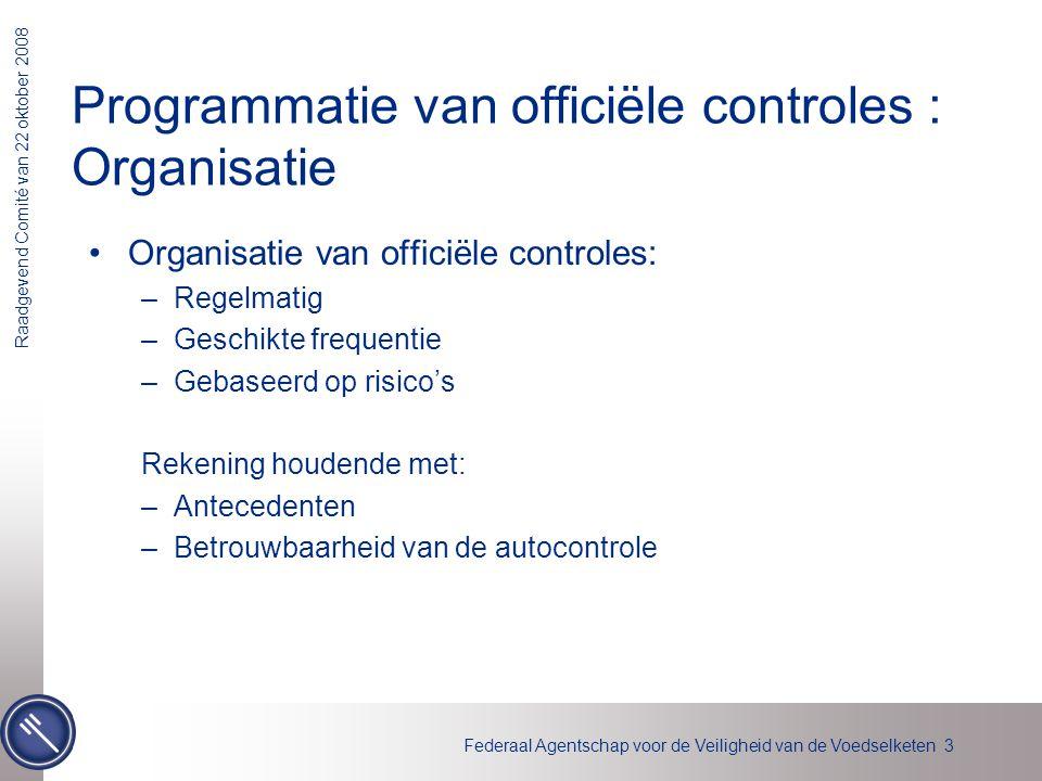 Programmatie van officiële controles : Organisatie