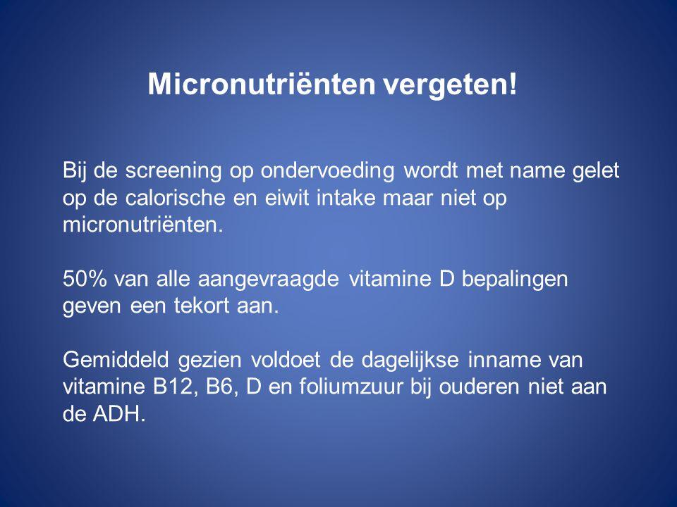 Micronutriënten vergeten!
