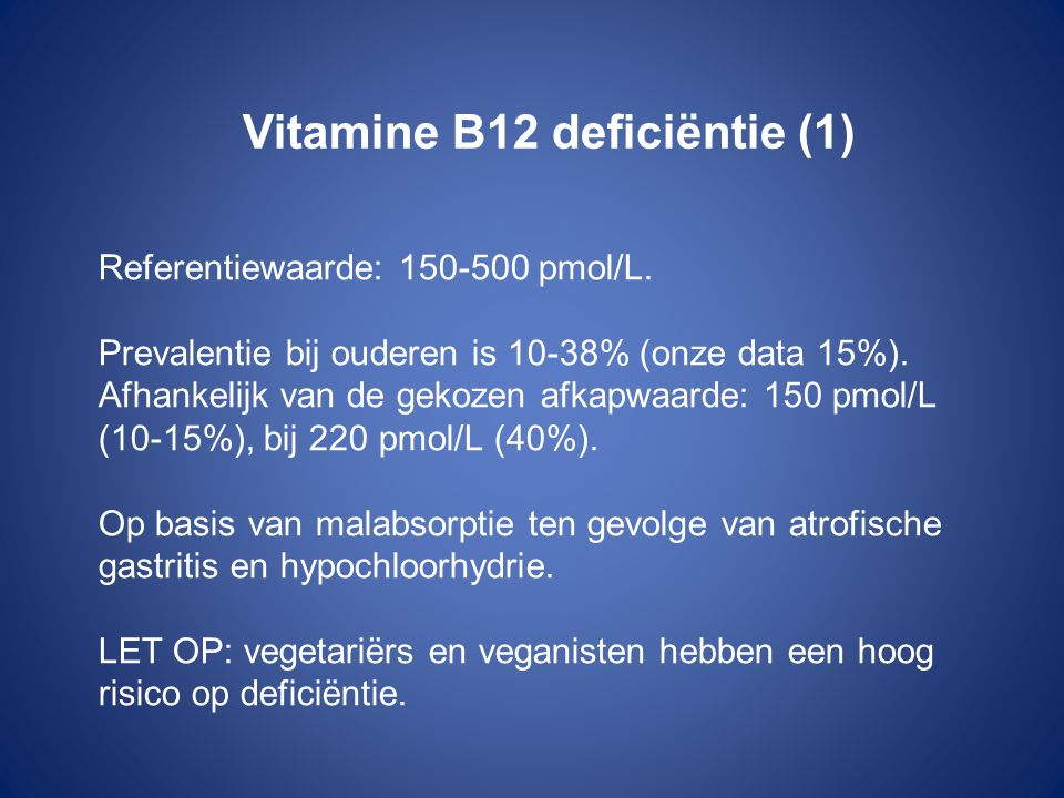 Vitamine B12 deficiëntie (1)
