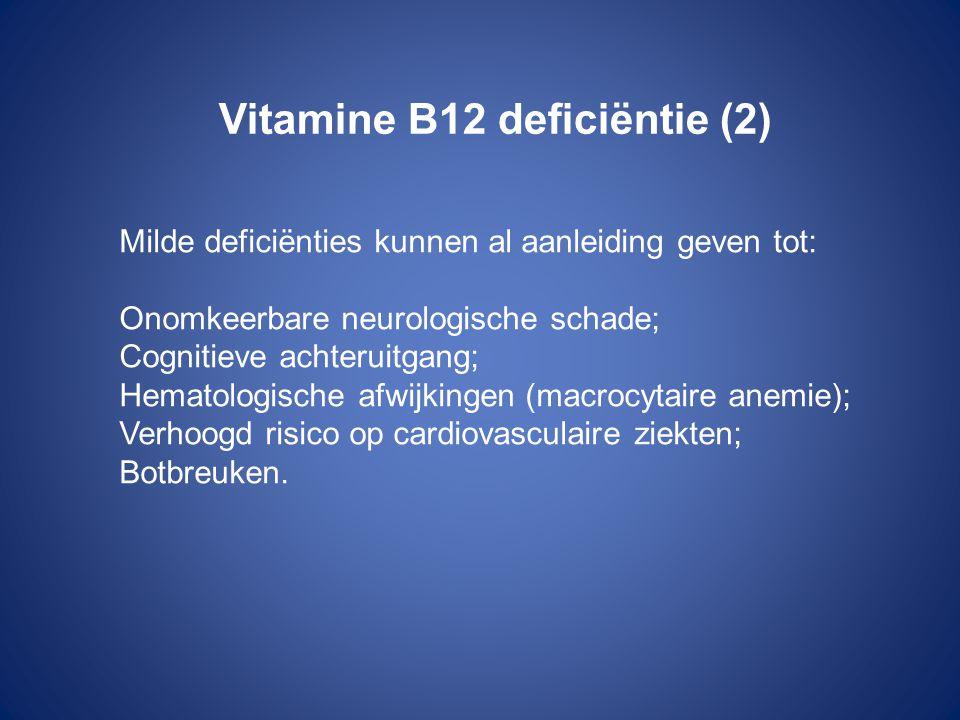 Vitamine B12 deficiëntie (2)
