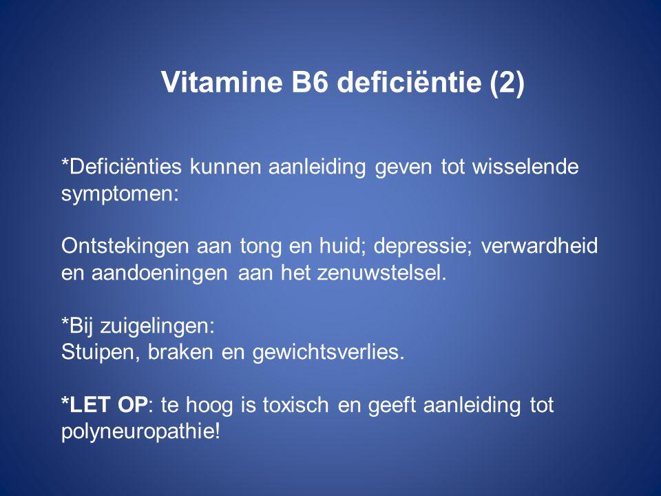 Vitamine B6 deficiëntie (2)