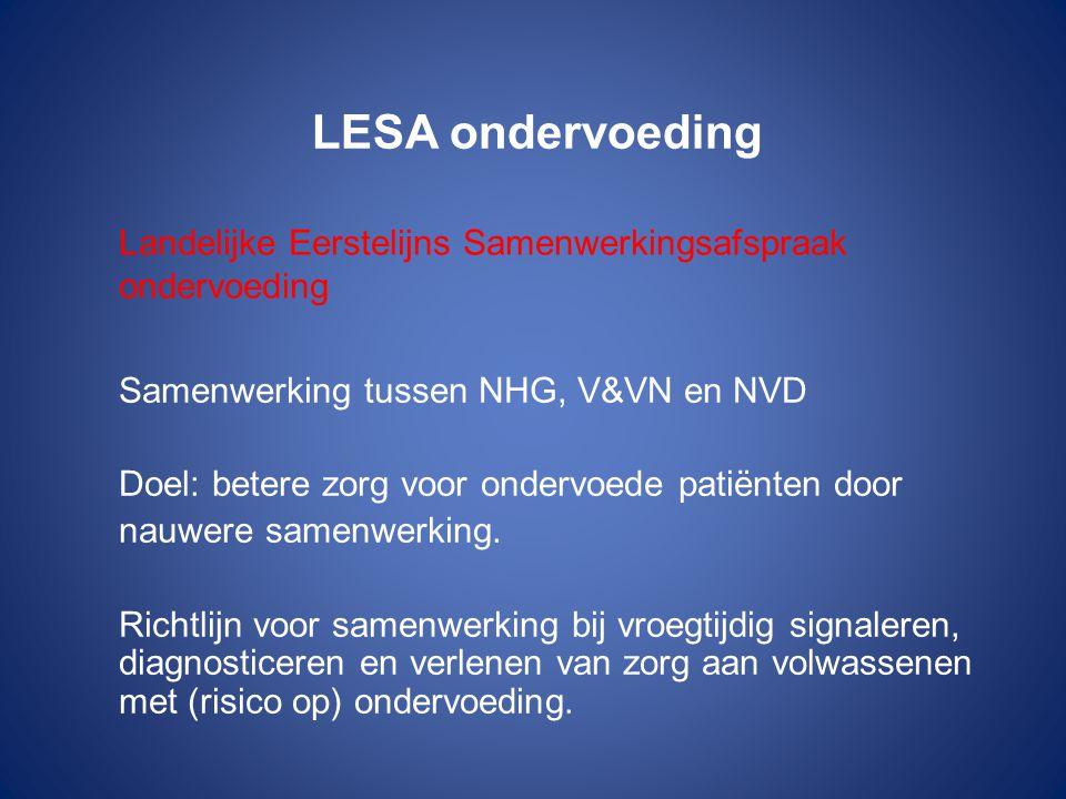 LESA ondervoeding Landelijke Eerstelijns Samenwerkingsafspraak ondervoeding. Samenwerking tussen NHG, V&VN en NVD.