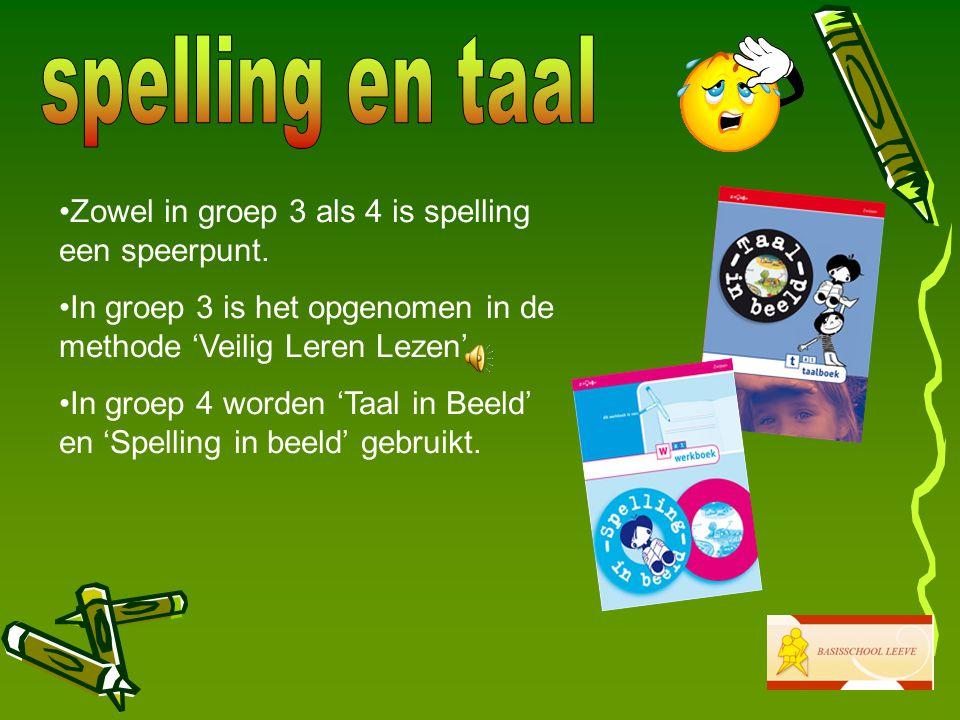spelling en taal Zowel in groep 3 als 4 is spelling een speerpunt.