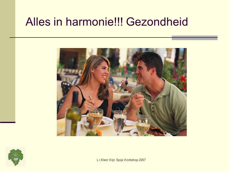 Alles in harmonie!!! Gezondheid