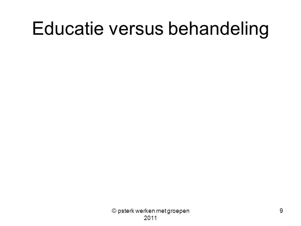 Educatie versus behandeling