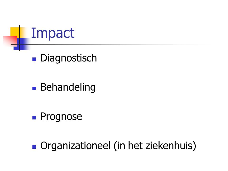Impact Diagnostisch Behandeling Prognose
