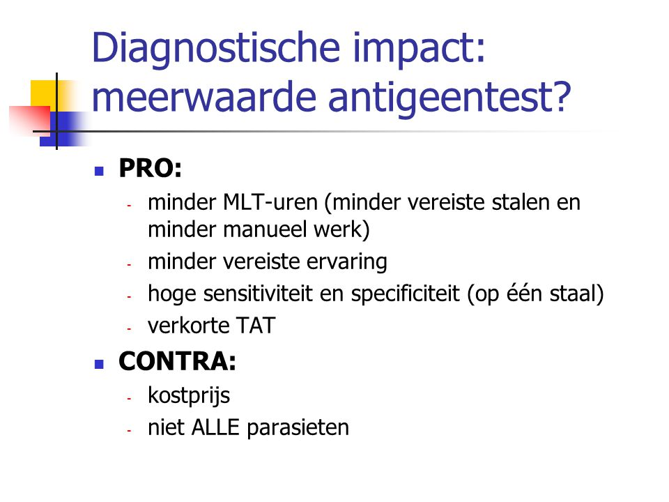 Diagnostische impact: meerwaarde antigeentest