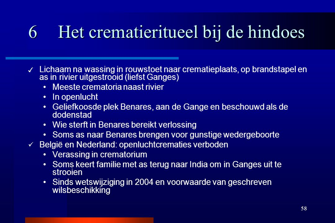 6 Het crematieritueel bij de hindoes